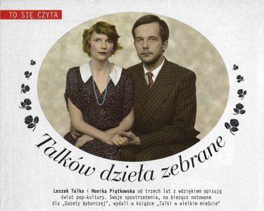 Monika Piątkowska Leszek Talko